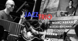 Marc Abrams & Kostas Maginas Jazz Trio live στο Ηράκλειο
